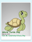 World Turtle Day is in May