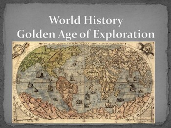 World - Unit 16 (Golden Age of Exploration) PPT with Notes