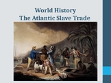 World History - Unit 20 (African Slave Trade) PPT with Notes
