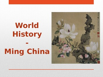 World - Unit 23 (Ming China) PPT with Notes