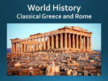 world history unit 5 classical greece and rome ppt with notes