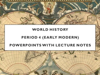 World - Units 17 through 23 PPTs with Notes
