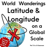 World Wanderings: Latitude & Longitude Practice