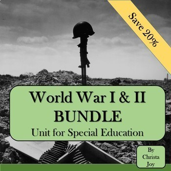 World War 1 & 2 BUNDLE for Special Education