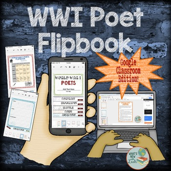 World War 1 Poet Flipbook for Google Classroom or One Drive