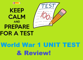 World War 1 Review Sheet AND Unit Test !