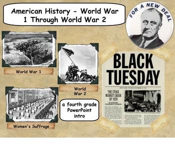 World War 1 Through World War 2 - A Fourth Grade PowerPoint Intro