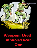 World War 1- Weapons