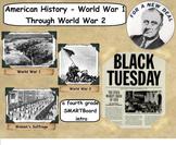 World War 1 through World War 2 History - A Fourth Grade SMARTBoard Introduction