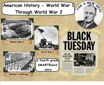 World War 1 through World War 2 History - A Fourth Grade SMARTBoard Introduction