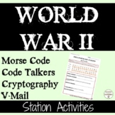 World War 2 Cryptology, codes and Code Breaking 4 activities UPDATED