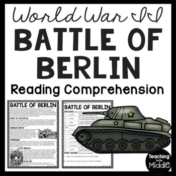 World War 2- Battle of Berlin reading comprehension worksh