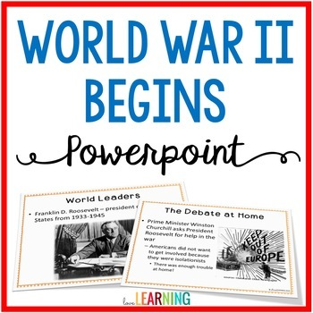World War 2 Begins PowerPoint and Guided Notes by Love