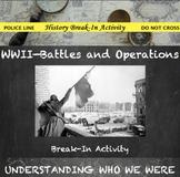 World War 2 Digital Break Out DBQ Activity--Battles and Op