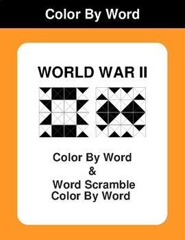 World War 2 - Color By Word & Color By Word Scramble Worksheets