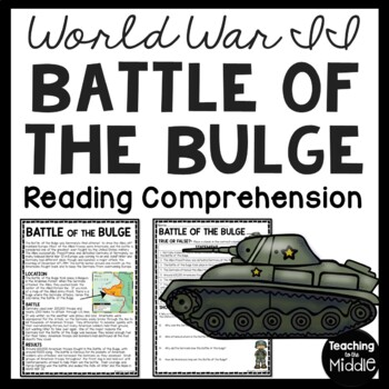World War 2- Battle of the Bulge Reading Comprehension Worksheet- World War II