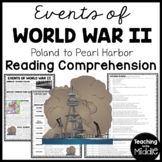 World War 2 II Events Reading Comprehension from Poland to Pearl Harbor