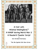World War 2: Female Pilots(Members of the WASP): A Reader's Theater Script