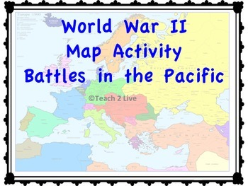 world war 2 map activity battles in the pacific tpt. Black Bedroom Furniture Sets. Home Design Ideas