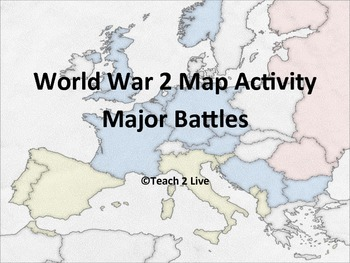 World War 2 - Map Activity - Major Battles | TpT