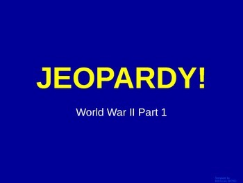 World War 2 (Pre War & Pearl Harbor) - Jeopardy Review