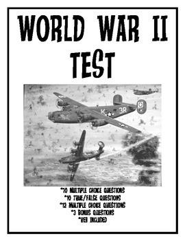 World War 2 Test, matching, true/false, multiple choice, 35 questions