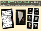 World War 2 (WWII) Activity: P51 paper airplane blueprint, facts, directions PPT