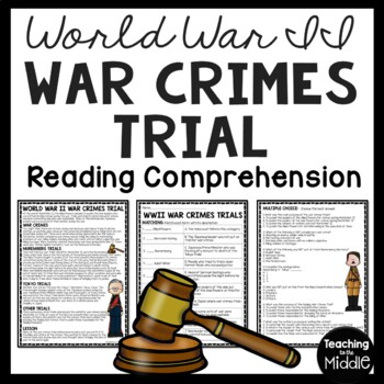 World War 2- War Crimes Trials Reading Comprehension- Holocaust, Nuremberg