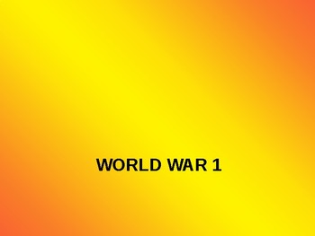 World War I 1 complete powerpoint presentation on entire chapter