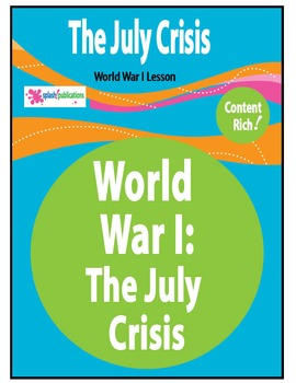 World War I Causes: the July Crisis