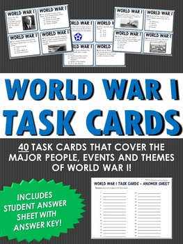 World War I - 40 Task Cards with Answer Sheet (Great for Review)