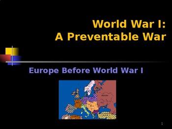 World War I - A Preventable War