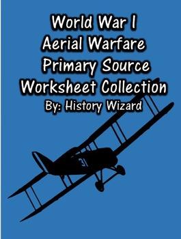 World War I Aerial Warfare Primary Source Worksheet Collection
