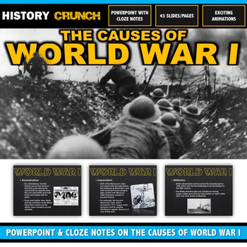 World War I Causes - PowerPoint with Cloze Notes (5 Causes!)