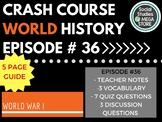 Crash Course World War I Ep. 36