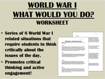 World War I Dilemmas Worksheet - USH/Global/World/APUSH