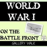 World War 1 Primary Source Gallery Walk Activity of World