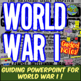 World War I Notes: Guided Notes & PPT for WW1, Ferdinand, Versailles, & MORE!