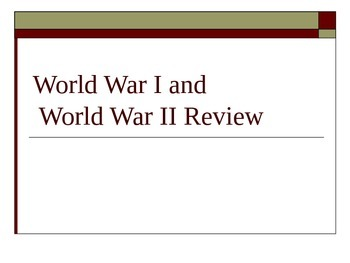 World War I & II Review Notes