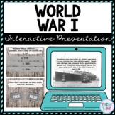 World War I Interactive Google Slides™ Presentation | Distance Learning