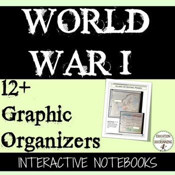 World War I Interactive Notebook Graphic Organizers for Wo