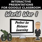 World War I Activity for Google Slides- Distance Learning