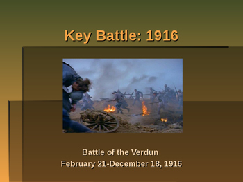 World War I - Key Battles of 1916 - Battle of Verdun