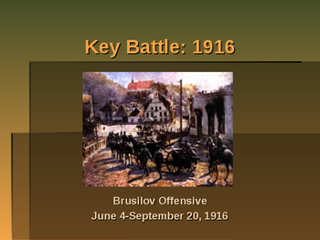 World War I - Key Battles of 1916 - Brusilov Offensive