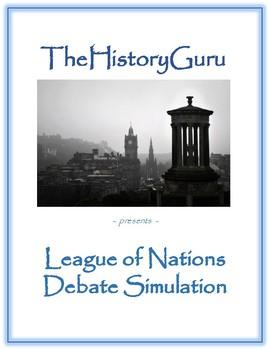 World War I: League of Nations Debate Simulation (Treaty of Versailles)