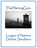 World War I: League of Nations Debate Simulation (Treaty o