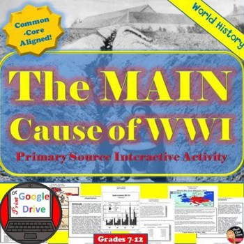 World War I Main Causes Primary Source Jigsaw Activity Tpt