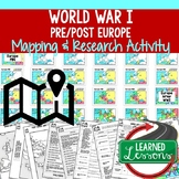 World War I Mapping Activity & Research with Guided PowerPoint, Mapping WWI
