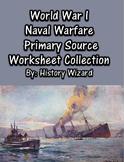 World War I Naval Warfare Primary Source Worksheet Collection