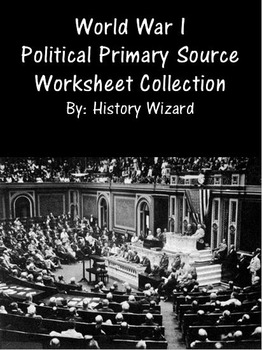 World War I Political Primary Source Worksheet Collection